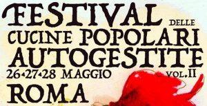 A Centocelle la seconda edizione del Festival delle Cucine Popolari Autogestite